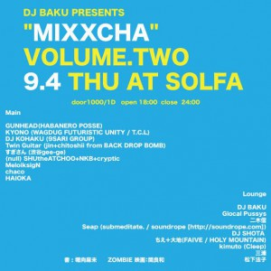 "2014.09.04(THU) DJ BAKU PRESENTS ""MIXXCHA"" Vol.2 @SOLFA"